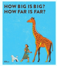 How Big is Big? How Far is Far?, Hardback Book