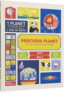 Precious Planet : A User's Manual for Curious Earthlings, Hardback Book