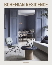 Bohemian Residence : Metropolitan Apartments and Interior Design, Hardback Book
