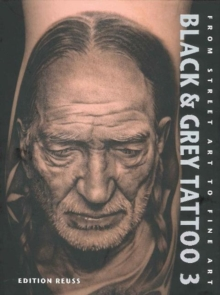 Black & Grey Tattoo : The Photorealism Volume 3, Hardback Book