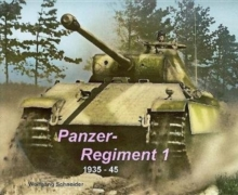 Panzer Regiment 1 : 1935-45, Hardback Book