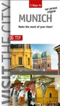 Visit the City - Munich (3 Days In) : Make the most of your time, Paperback / softback Book