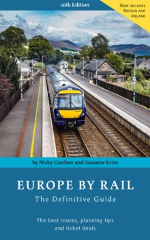 Europe By Rail : The Definitive Guide, Paperback / softback Book