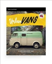 Urban Vans : A Van For Every Day - Perpetual Calendar, Calendar Book