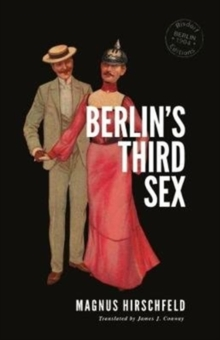 Berlin's Third Sex, Paperback / softback Book