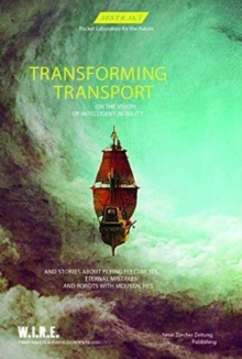 Transforming Transport : On the Vision of Intelligent Mobility, Paperback Book