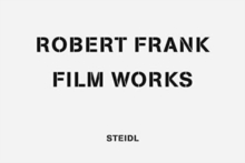 Robert Frank: Film Works : 8 DVDs with 4 books housed in wooden box in style of a briefcase, Hardback Book