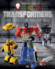LEGO Tips for Kids: Transformers, Paperback Book