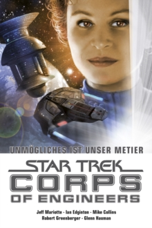 Star Trek - Corps of Engineers Sammelband 4: Unmogliches ist unser Metier, EPUB eBook