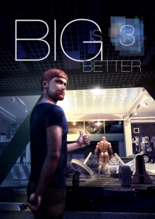 Big is Better : Part 3, Paperback Book