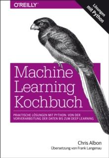 Machine Learning with Python Cookbook: Chris Albon