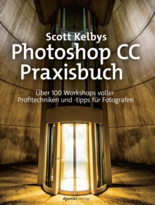 Scott Kelbys Photoshop CC-Praxisbuch, PDF eBook