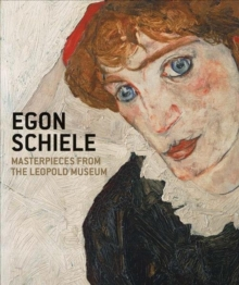 Egon Schiele : Masterpieces from the Leopold Museum, Hardback Book