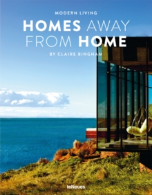 Modern Living - Homes Away from Home, Hardback Book
