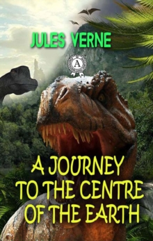 A Journey to the Centre of the Earth, EPUB eBook