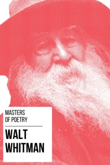 Masters of Poetry - Walt Whitman, EPUB eBook