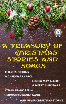 A Treasury of Christmas Stories and Songs, EPUB eBook