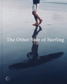 The Other Side of Surfing, Hardback Book