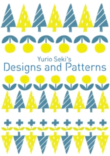 Yurio Seki's Designs and Patterns, Paperback Book
