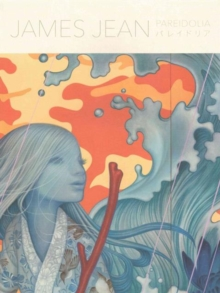 Pareidolia : A Retrospective of Both Beloved and New Works by James Jean, Paperback Book