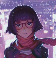 Momentary : The Art of Ilya Kuvshinov, Paperback Book