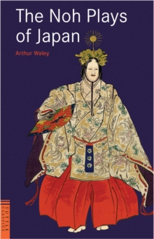 The Noh Plays of Japan, Paperback / softback Book