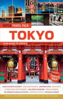 Tuttle Travel Pack Tokyo : Your Guide to Tokyo's Best Sights for Every Budget, Paperback Book
