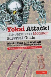 Yokai Attack! : The Japanese Monster Survival Guide, Paperback Book