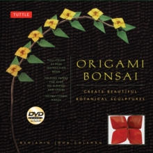 Origami Bonsai : Create Beautiful Botanical Sculpture, Mixed media product Book