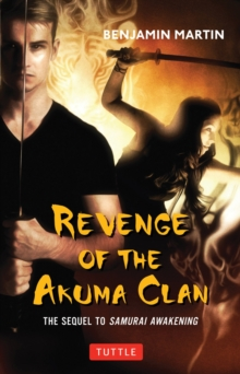 Revenge of the Akuma Clan : (Samurai Awakening Book 2), Hardback Book