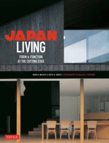 Japan Living : Form and Function at the Cutting-edge, Paperback / softback Book
