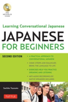 Japanese for Beginners : Learning Conversational Japanese, Paperback / softback Book
