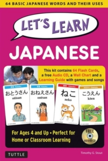 Let's Learn Japanese Kit : 64 Basic Japanese Words and Their Uses (Flashcards, Audio CD, Games & Songs, Learning Guide and Wall Chart), Mixed media product Book