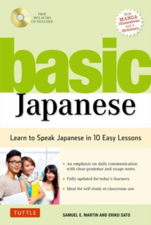 Basic Japanese : Learn to Speak Japanese in 10 Easy Lessons, Paperback Book