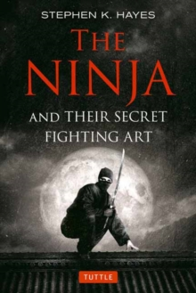 The Ninja and their Secret Fighting Art, Paperback Book