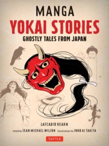 Manga Yokai Stories : Ghostly Tales from Japan (Seven Manga Ghost Stories), Paperback / softback Book