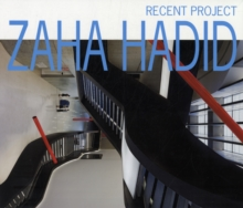 Zaha Hadid : Recent Projects, Paperback / softback Book