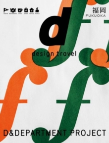 D Design Travel Fukuoka, Paperback Book