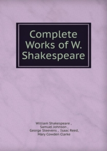 Shakespeare's Complete Works : Volume 1, Paperback Book