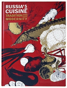 Russia's Cuisine: Tradition and Modernity, Leather / fine binding Book