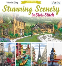 Stunning Scenery In Cross Stitch, Paperback Book