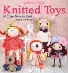Knitted Toys : 14 Cute Toys to Knit, Paperback / softback Book