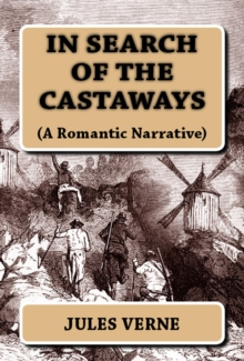 In Search of the Castaways : (A Romantic Narrative), EPUB eBook