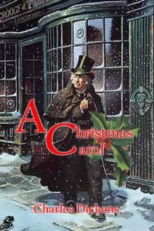 A Christmas Carol in Prose: Being a Ghost Story of Christmas, EPUB eBook