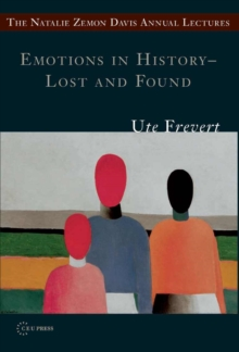 Emotions in History - Lost and Found, Paperback Book
