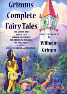Grimms' Complete Fairy Tales : (Complete & Illustrated), EPUB eBook