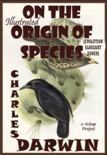 On the Origin Of Species : Illustrated, EPUB eBook