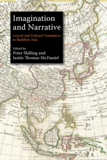 Imagination and Narrative : Lexical and Cultural Translation in Buddhist Asia, Paperback Book