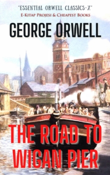 The Road to Wigan Pier, EPUB eBook