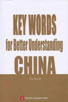 Key Words for Better Understanding China, Paperback Book